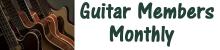 Guitar Members Monthly